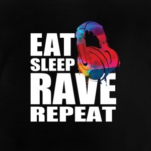 Eat Sleep Rave Repeat - Baby T-Shirt