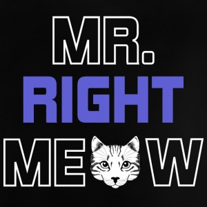 MR RIGHT MEOW - Baby-T-skjorte