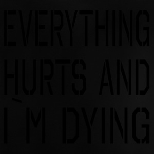 Everything Hurts - Baby T-shirt