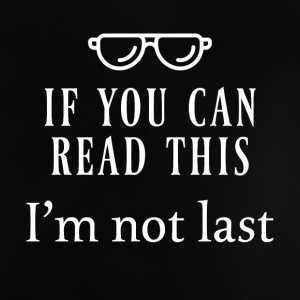 If you can read this - Baby T-Shirt