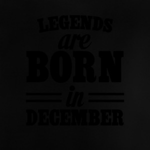 Legends are born in DECEMBER - Baby T-Shirt