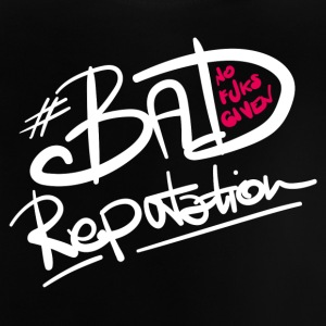 Bad Reputation - B - Baby T-shirt