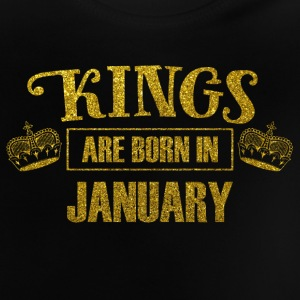 Kings are born in january - birthday king - Baby T-Shirt