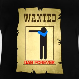 WANTED DAB / Alle suchen dab - Baby T-Shirt