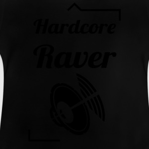 Hard Core Raver - Baby-T-shirt
