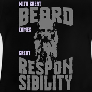 WITH GREATBEARD COMES GREAT RESPONSIBILITY! - Baby T-Shirt