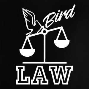 Bird Law - Baby T-Shirt