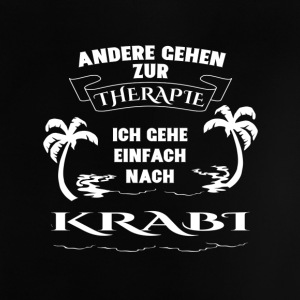 KRABI Therapy Gift Vacation - Baby T-Shirt