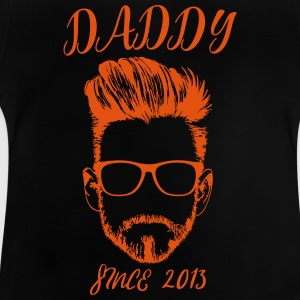 DADDY - since 2013 - Baby T-Shirt