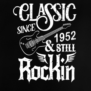 Classic Since 1952 And Still Rockin - Baby T-Shirt