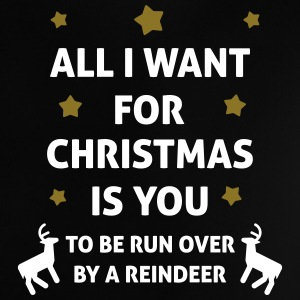 All I Want For Christmas Is You ... To Be Run Over