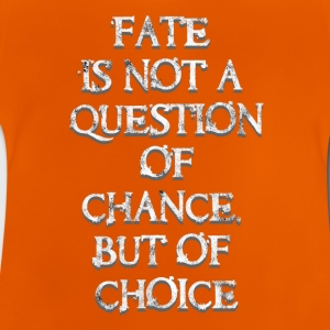 Fate? Your choise! - Baby T-Shirt