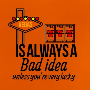 Vegas is always a bad idea - Baby T-Shirt