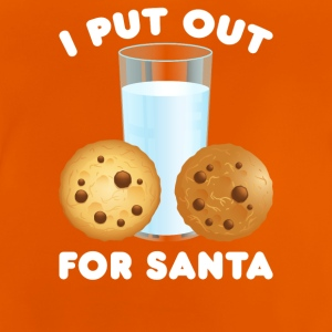 I Put Out For Santa - Baby T-Shirt