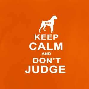 Dog T Shirt | Boxer - Keep Calm Don't Judge - Baby T-Shirt