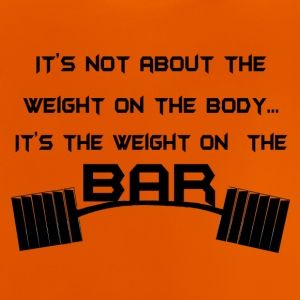 Weight at the bar - Baby T-Shirt