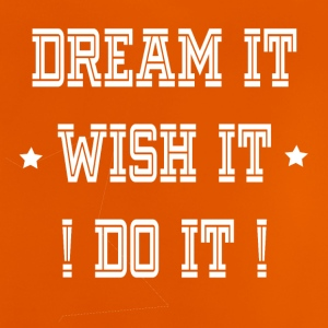 DREAM IT desiderarlo DO IT - Maglietta per neonato