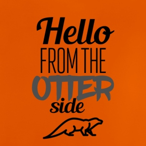 Hello from the otterside - Baby T-Shirt