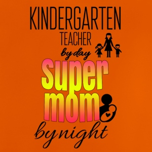 Kindergarten teacher by day and super mom by night - Baby T-Shirt