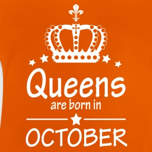 Queens are born in October - Baby T-Shirt