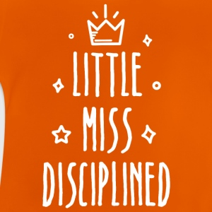 Little miss Disciplined - Baby T-Shirt