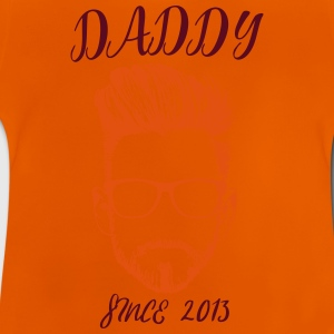 DADDY - since 2013! - Baby T-Shirt