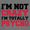 I'm not crazy, I'm totally Psycho - Women's Boat Neck Long Sleeve Top