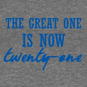 21 Birthday: The great one is now twenty-one - Women's Boat Neck Long Sleeve Top