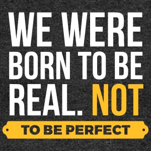 We Were Born To Be Real. Not Perfect. (2015) - Women's Boat Neck Long Sleeve Top