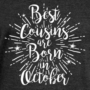 Best cousins are born in October - Frauen Pullover mit U-Boot-Ausschnitt von Bella