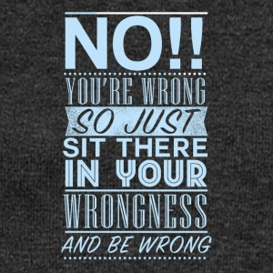 You are wrong - Women's Boat Neck Long Sleeve Top
