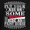 Put your Ass on some Class - ride an Paint Horse - Women's Boat Neck Long Sleeve Top