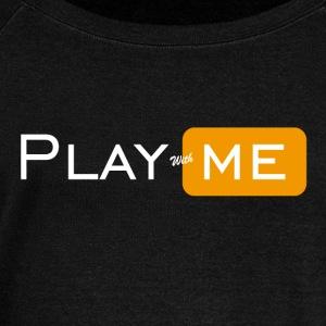 Play with me - Women's Boat Neck Long Sleeve Top