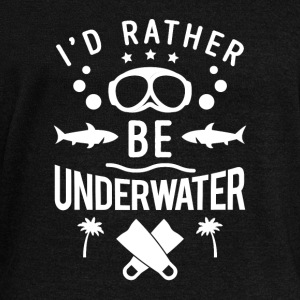 I'd rather be underwater - scuba diving