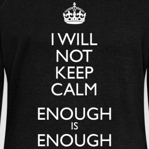 I Will NOT Keep Calm - Enough is Enough - Women's Boat Neck Long Sleeve Top