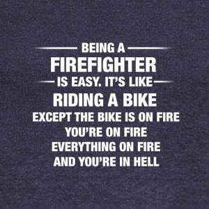 Being A Firefighter Is Easy It's Like Riding A - Women's Boat Neck Long Sleeve Top