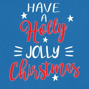 Have A Holly Jolly Christmas - Men's Organic V-Neck T-Shirt by Stanley & Stella