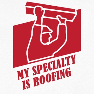 Roofing: My Specialty Is Roofing - Men's V-Neck T-Shirt