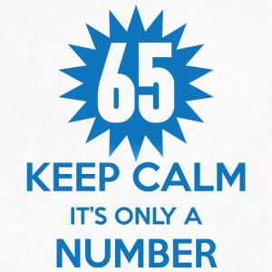 65. Birthday: 65 Keep Calm It's Only A Number - Men's V-Neck T-Shirt