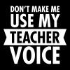 Don\'t Make Me Use My Teacher Voice - Ekologisk T-shirt med V-ringning herr från Stanley & Stella
