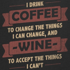 Coffee Quotes> Coffee + Wine> Change + Accept - Men's Organic V-Neck T-Shirt by Stanley & Stella