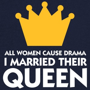 I Married A Drama Queen! - Men's V-Neck T-Shirt