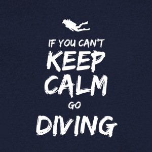 IF YOU CAN NOT KEEP CALM GO DIVING - Men's Organic V-Neck T-Shirt by Stanley & Stella