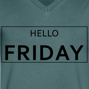 HELLO FRIDAY - Men's Organic V-Neck T-Shirt by Stanley & Stella