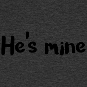 He's mine - Men's V-Neck T-Shirt