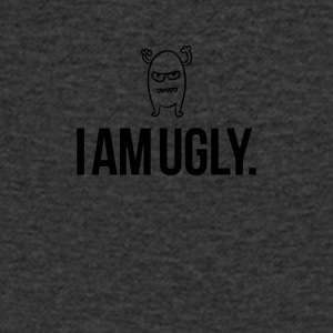 I am ugly just so you know - Men's V-Neck T-Shirt