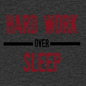 Hard Work Over Sleep - Mannen T-shirt met V-hals