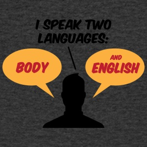 I Speak 2 Languages. Body And English! - Men's Organic V-Neck T-Shirt by Stanley & Stella