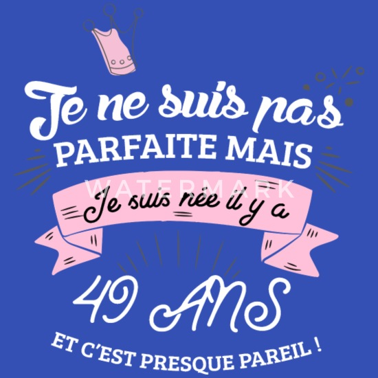 49 Ans Anniversaire Humour T Shirt Homme Spreadshirt