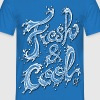Fresh & Cool - Men's T-Shirt